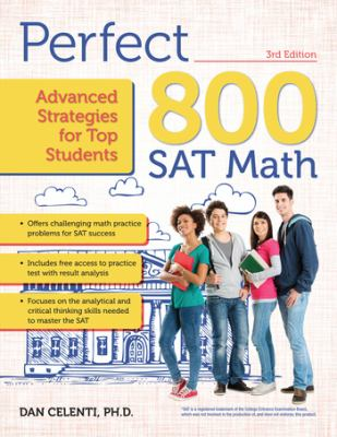 Perfect 800 : SAT math : advanced strategies for top students