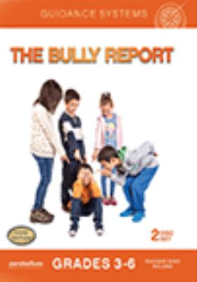 The bully report.