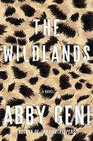 The wildlands : by Geni, Abby,