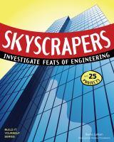 Skyscrapers : investigate feats of engineering