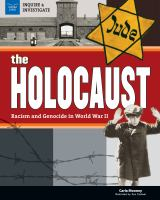 The Holocaust : racism and genocide in World War II