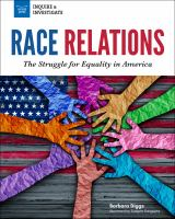 Race relations : the struggle for equality in America