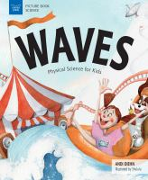 Waves : physical science for kids