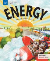 Energy : physical science for kids