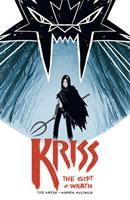 Kriss : the gift of wrath