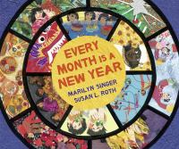 Every month is a new year : celebrations around the world