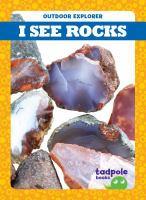 I see rocks
