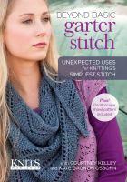 Beyond basic. Garter stitch