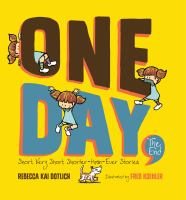 One day, the end : short, very short, shorter-than-ever stories