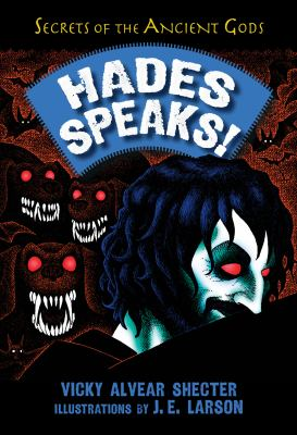 Hades speaks! : a guide to the underworld by the Greek god of the