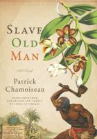 Slave old man by Chamoiseau, Patrick,