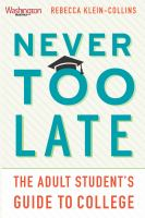Never too late : the adult student's guide to college
