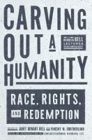 Carving out a Humanity