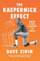 The Kaepernick Effect: Taking a Knee, Changing the World