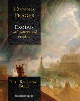 The rational Bible. Exodus : God, slavery, and freedom