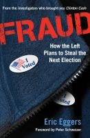 Fraud : how the left plans to steal the next election