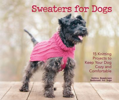 Sweaters for dogs : by Humphreys, Debbie,