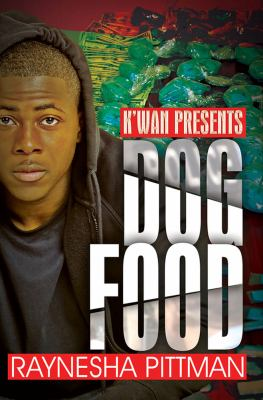 Dog food : K'wan presents