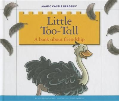 Little Too-Tall : a book about friendship