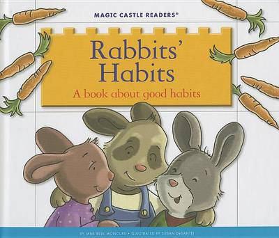 Rabbits' habits : a book about good habits
