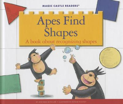 Apes find shapes : a book about recognizing shapes