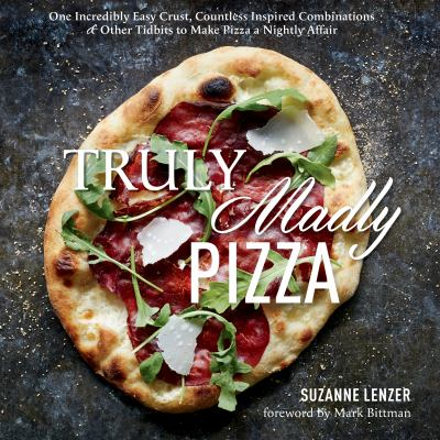 Truly madly pizza :