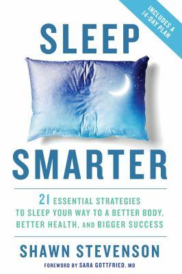 Sleep smarter :