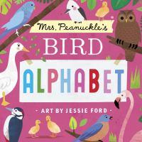 Mrs. Peanuckle's bird alphabet