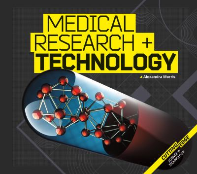 Medical research + technology