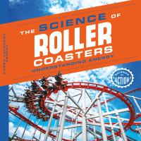 The science of roller coasters : understanding energy
