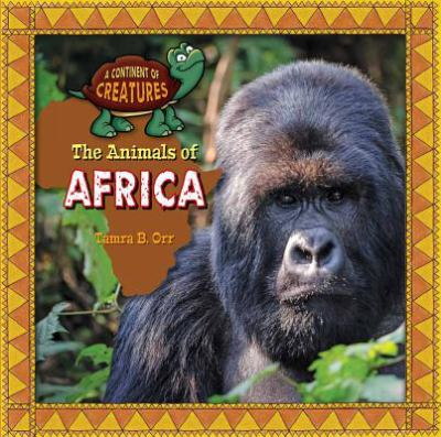 The animals of Africa