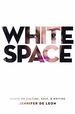 White space : essays on culture, race, & writing