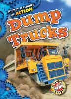 Dump trucks by Oachs, Emily Rose,