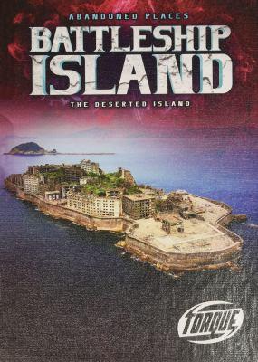 Battleship Island : the deserted island