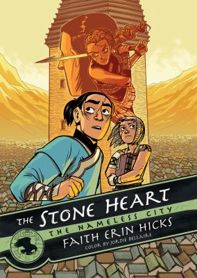The stone heart : the Nameless City. 2