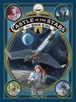 Castle in the stars. Book 2, The Moon-King