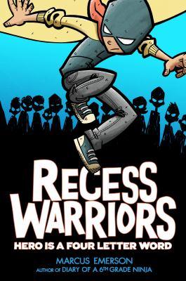 Recess warriors :
