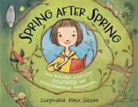 Spring after spring : how Rachel Carson inspired the environmental movement