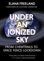 Under an ionized sky : from chemtrails to space fence lockdown