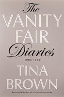 The Vanity fair diaries : 1983-1992
