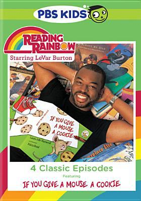 Reading Rainbow : 4 classic episodes featuring If you give a mous