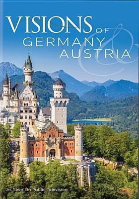Visions of Germany & Austria