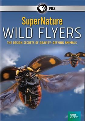 SuperNature wild flyers : the design of gravity-defying animals