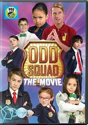 Odd Squad : the movie.