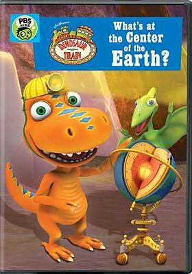 Dinosaur Train.   What's at the center of the earth.