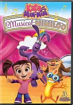 Kate & Mim-Mim.   Musical Mimiloo.