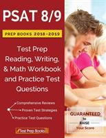 PSAT 8/9 prep books 2018 & 2019 : test prep reading, writing, & math workbook and practice test questions
