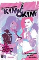 Kim & Kim. Vol. 1, This glamorous, high-flying rock star life