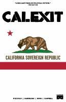 Calexit. Vol. 1