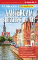 Frommer's 2019 Easyguide to Amsterdam, Brussels and Bruges